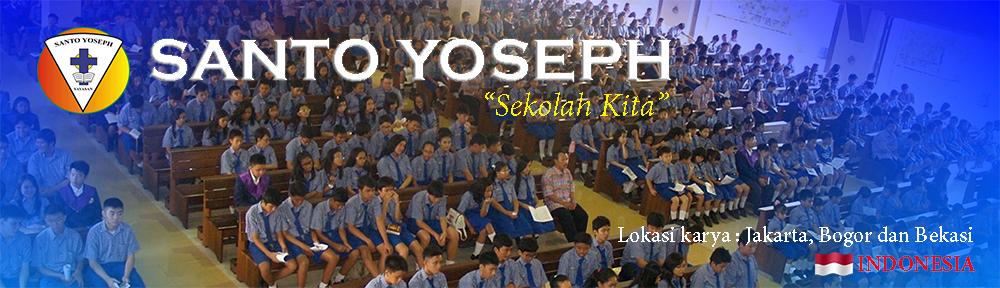 """SANTO YOSEPH – """"Sekolah Kita"""""""